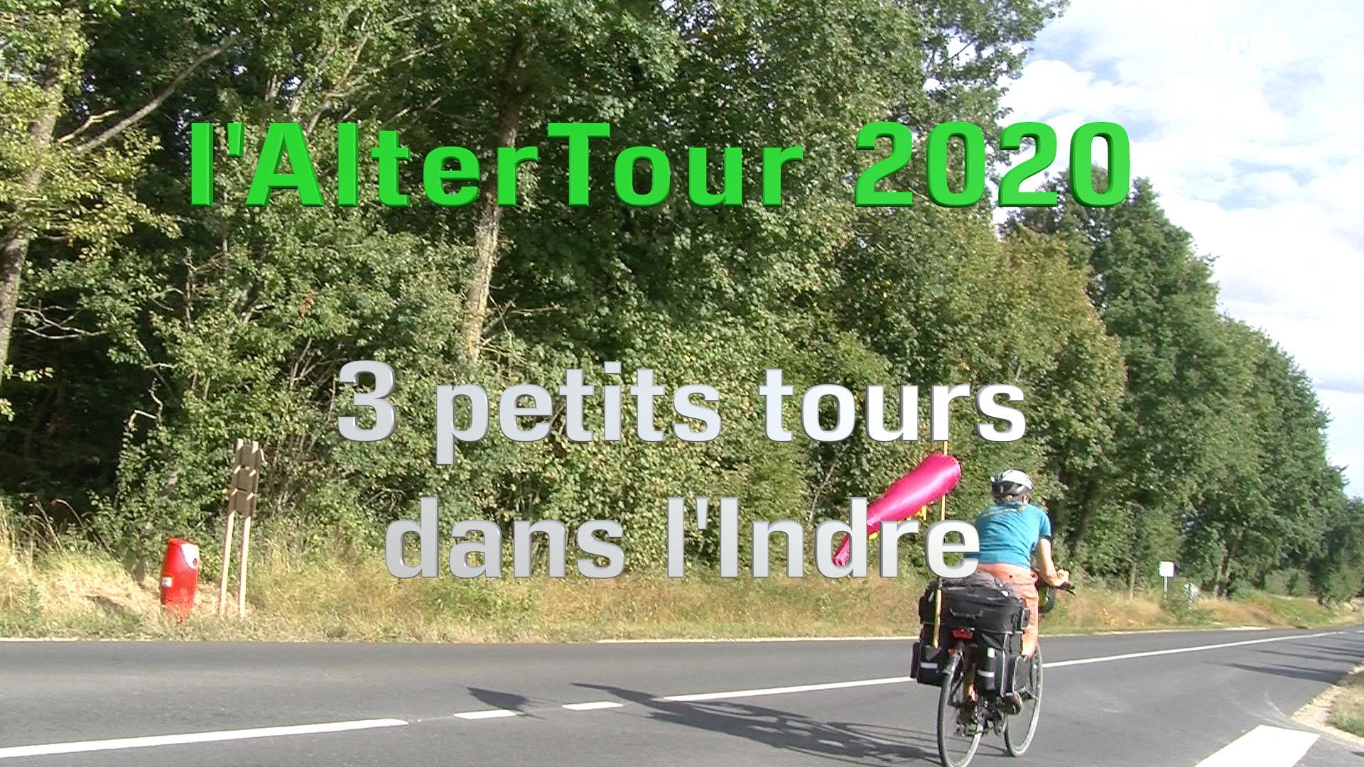 L'AlterTour dans l'Indre. Episode 1