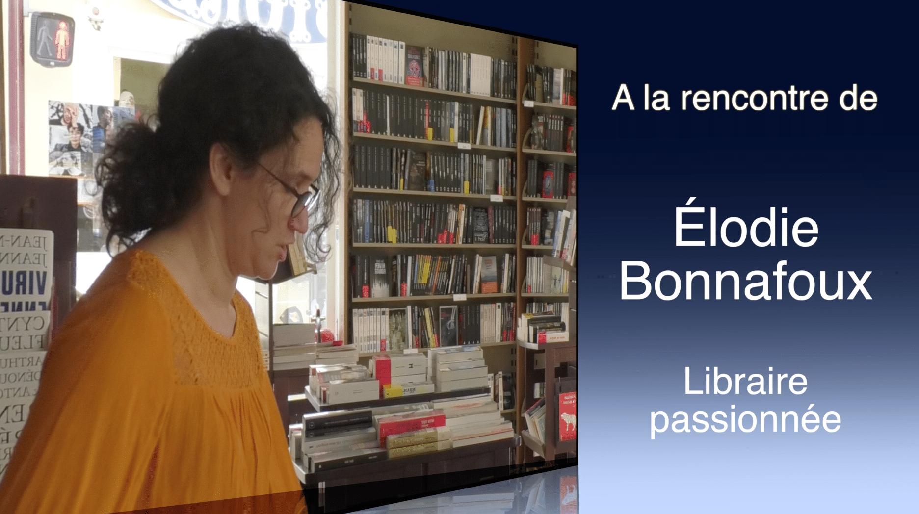 Élodie Bonnafoux : Libraire passionnée